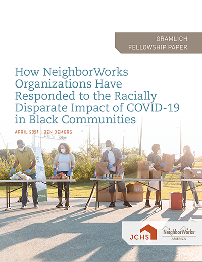 "Cover of the paper ""How NeighborWorks Organizations Have Responded to the Racially Disparate Impact of COVID-19 in Black Communities."""